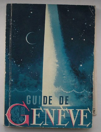 (ED.), - Guide de Geneve.
