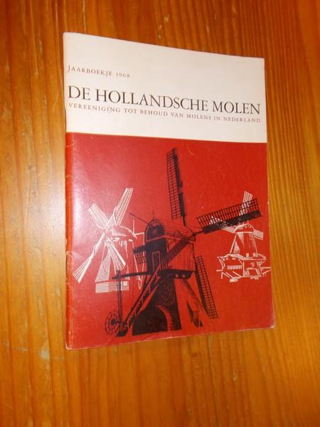 (ED.), - De Hollandsche molen. Jaarboekje 1968.