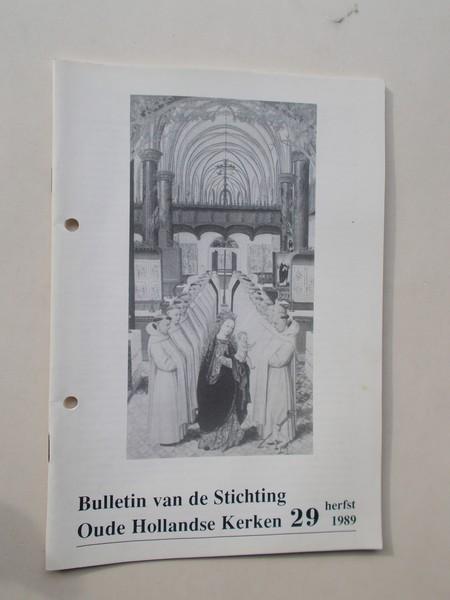 (ED.), - Bulletin van de Stichting Oude Hollandse Kerken.