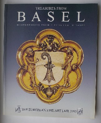 (ED.), - Treasures from Basel. Masterpieces from 4 museums in Basel. European Fine Art Fair 1995.