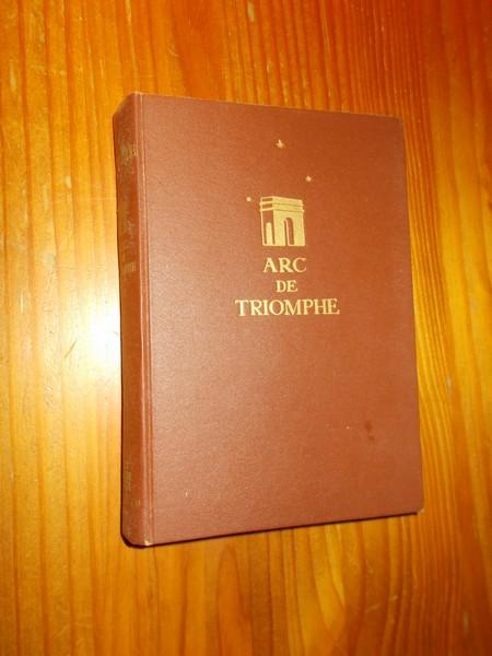 REMARQUE, E.M., - Arc de triomphe. (dutch).