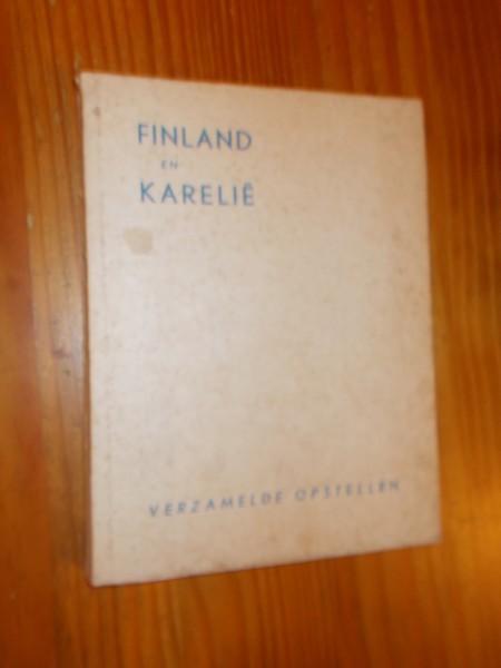 RED. - Finland en Karelie. Verzamelde opstellen.