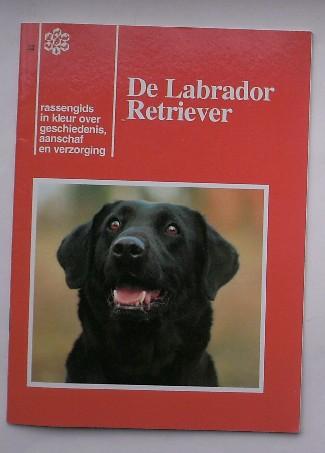 RED. - De Labrador Retriever. Rassengids in kleur over geschiedenis, aanschaf en verzorging.