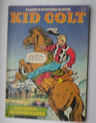 RED. - Classics Western Album Kid Colt; Sam Hawk, de mensenjager.