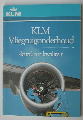 RED. - KLM vliegtuigonderhoud. Sleutel tot kwaliteit.
