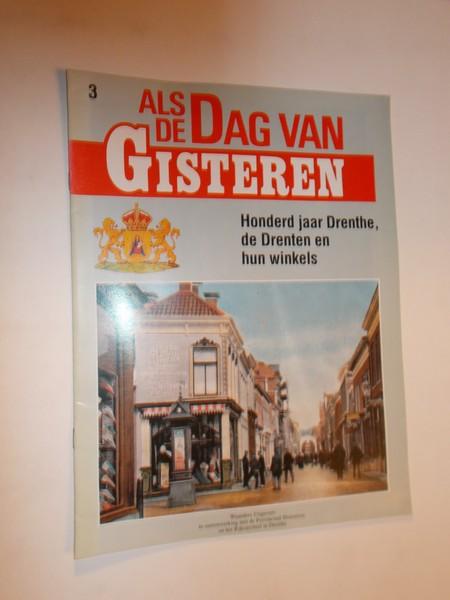 RED. - (Drenthe). Als de dag van gisteren. Tien eeuwen Drenthe, de Drenten en hun winkels.