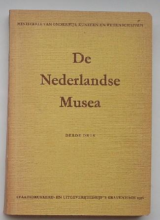 RED. - De nederlandse musea. Uitgegeven in opdracht van het ministerie van onderwijs, kunsten en wetenschappen.