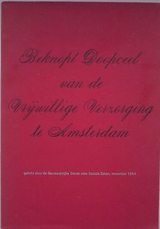 RED. - Beknopt doopceel van de vrijwillige verzorging in Amsterdam.
