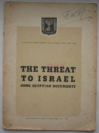 RED.- - The threat to Israel. Some Egyptian documents.