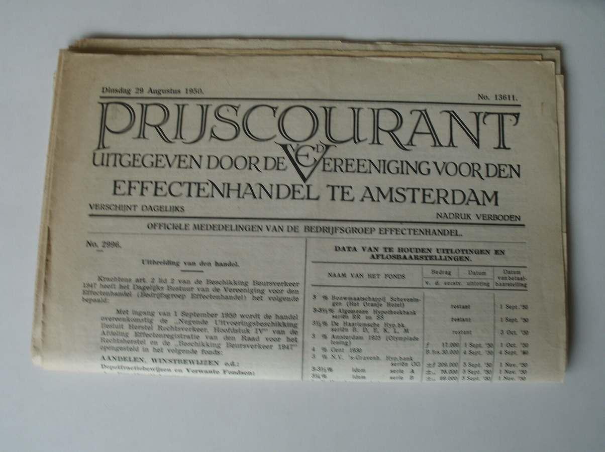RED. - (Effectenbeurs) Prijscourant uitgeven door de vereeniging voor den effectenhandel te Amsterdam.