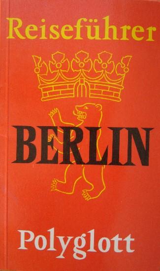 RED. - Reisefuhrer Berlin Polyglott.
