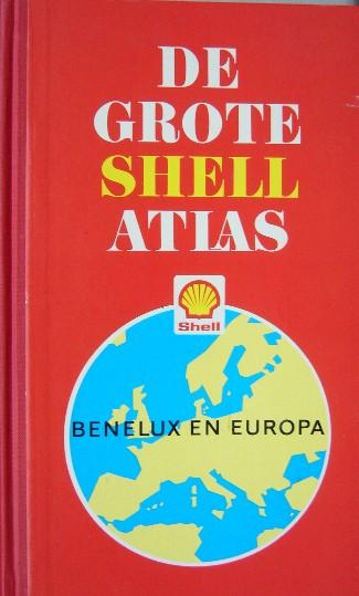 RED. - De grote Shell Atlas. Benelux en Europa.