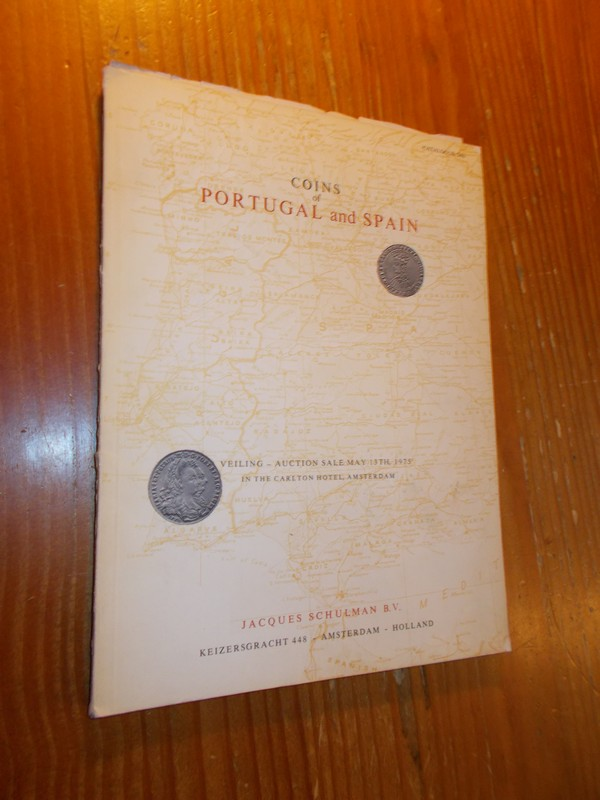 RED. - Jacques Schulman. Coins of Portugal and Spain. Auction Catalogue.