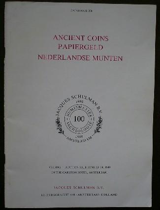 RED. - Jacques Schulman. Ancient Coins, Papiergeld, Nederlandse munten. Catalogue.