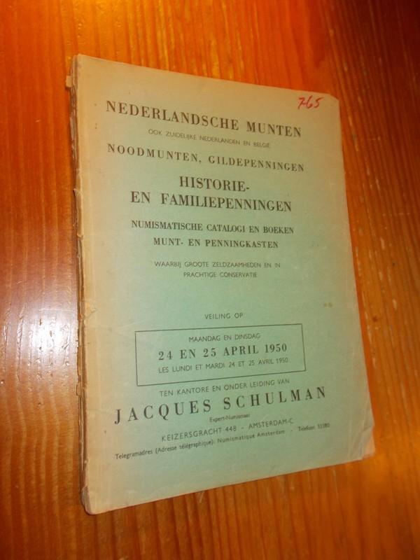 RED. - Jacques Schulman. Nederlandsche Munten ook Zuidelijke Nederlanden en Belgie, Noodmunten, Gildepenningen,