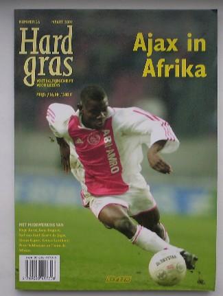 RED. - Hard Gras. nummer 26, 2001. Ajax in Afrika.