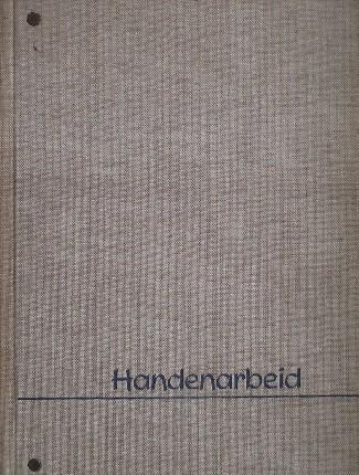 RED. - Handenarbeid. Maandblad van de vereniging voor handenarbeid.