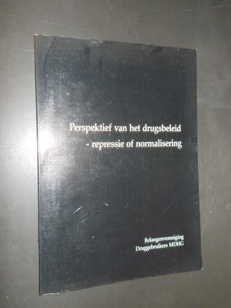RED. - Perspektief van het drugsbeleid. Repressie of normalisering.