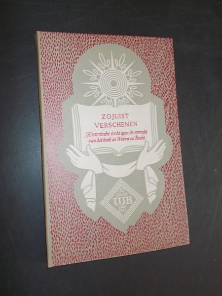 RED. - Zojuist verschenen. Historische tocht door de wereld van het boek in woord en beeld.