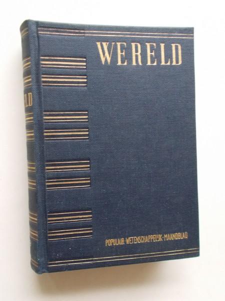 RED. - Wereld. Populair wetenschappelijk maandblad. 1959.