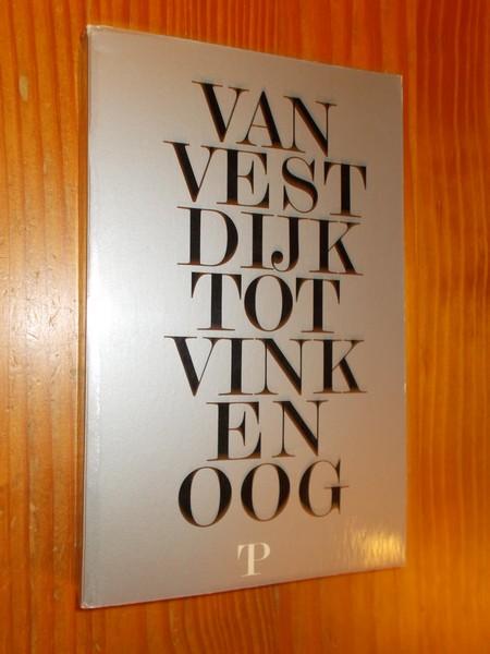 RED. - Van Vestdijk tot Vinkenoog.