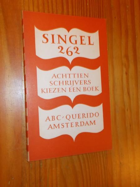 RED. - Singel 262. Achttien schrijvers kiezen een boek.