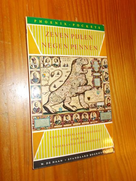 RED. - Zeven pijlen, negen pennen. Negen Nederlandse historici over de vaderlandse geschiedenis.
