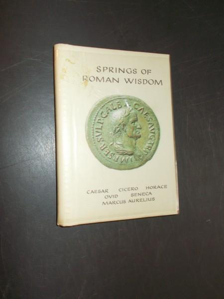 (ED.), - Springs of Roman Wisdom.