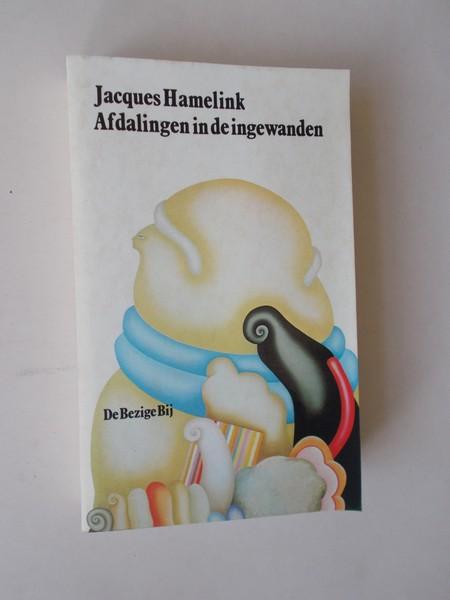 HAMELINK, JACQUES, - Afdalingen in de ingewanden.