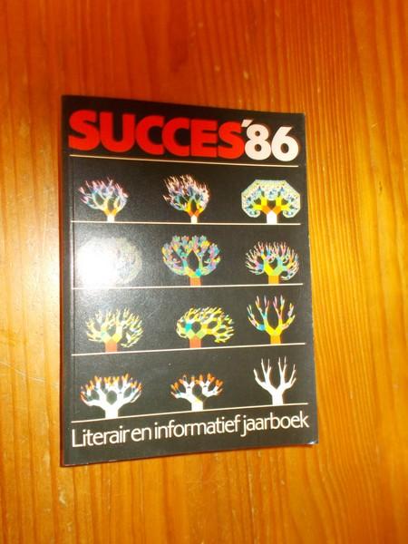 RED. - Succes `86. Literair en informatief jaarboek.