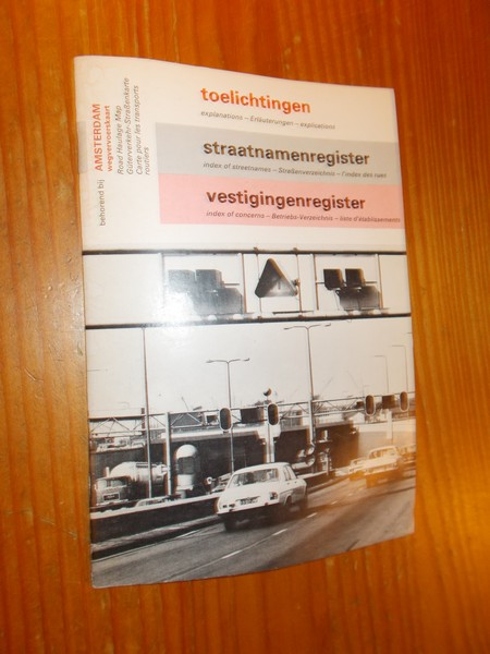 RED. - Toelichting behorend bij Amsterdamse wegvervoerskaart. Straatnamenregister. Vestigingenregister.