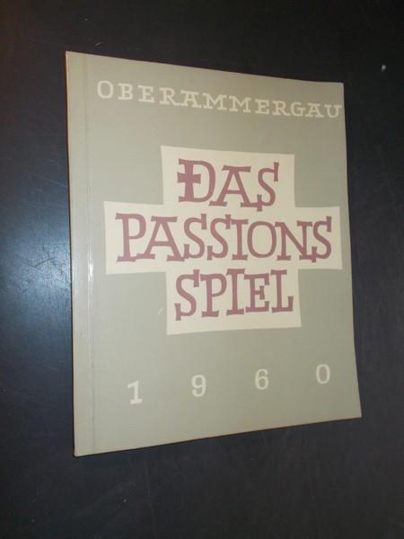 (ED.), - Das Passionsspiel. Oberammergau 1960.