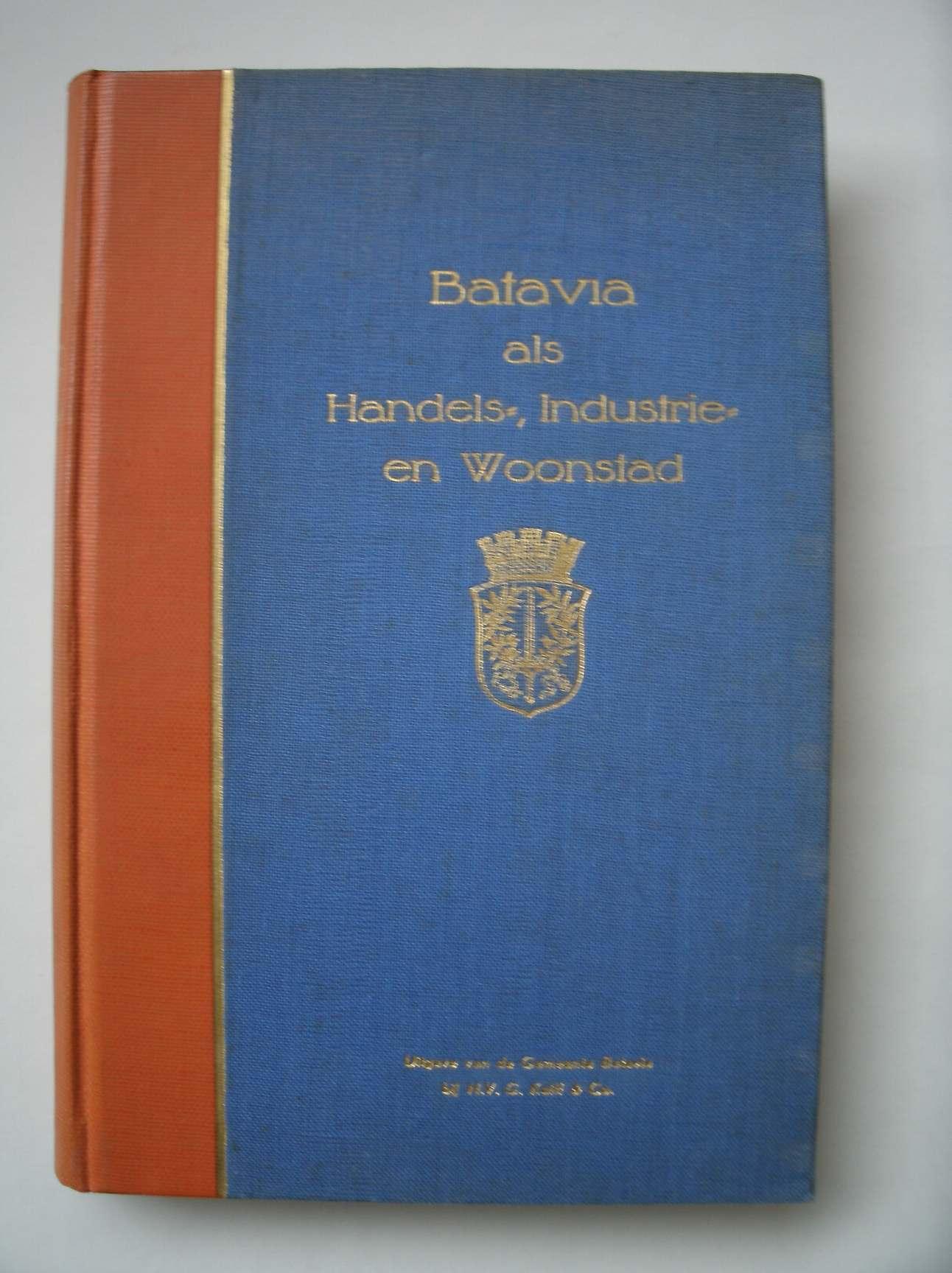 RED. - Batavia als handels-, industrie en woonstad.