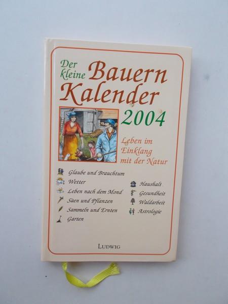 RED. - Der kleine Bauernkalender 2004.