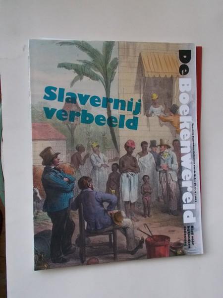 RED. - De Boekenwereld. Slavernij verbeeld.