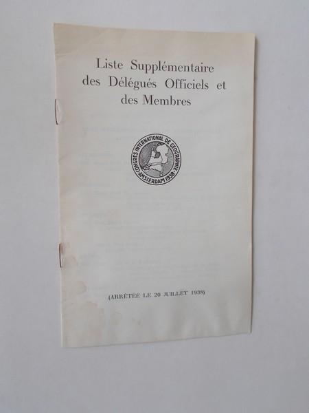 (GEOGRAPHY). - Congres international de geographie Amsterdam 1938. Liste supplementaire des Delegues Officiels et des Membres.