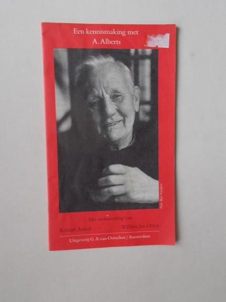 ANKER, ROBERT (E.A.), - Een kennismaking met A. Alberts.