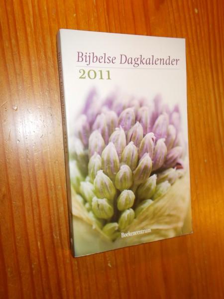 RED. - Bijbelse Dagkalender 2011.