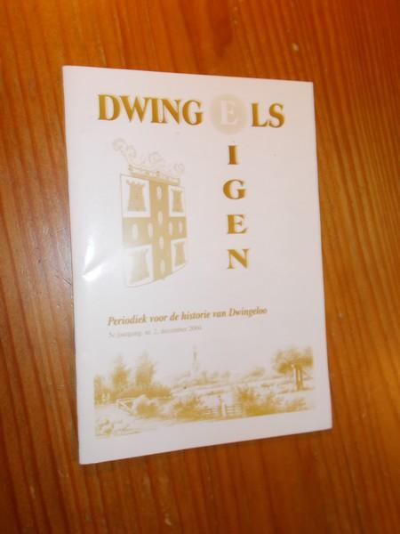 RED. - Dwingels eigen. Periodiek voor de historie van Dwingeloo.