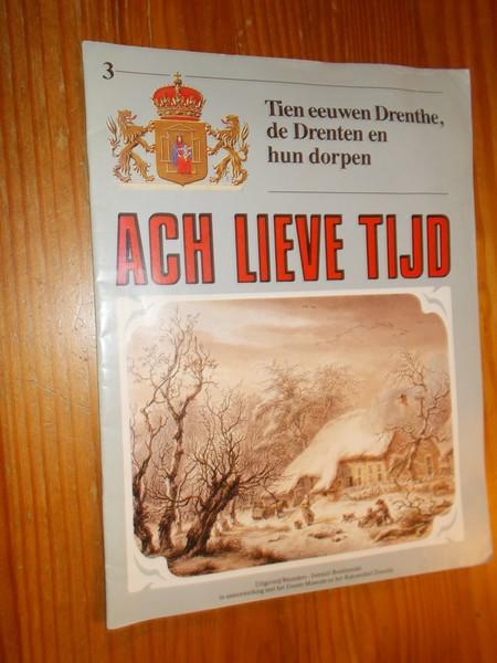 RED. - (Drenthe). Ach lieve tijd. Tien eeuwen Drenthe, de Drenten en hun dorpen.