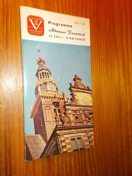 RED. - Programma Alkmaar feeststad 16 juli-8 oktober.