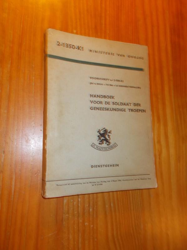 RED. - Handboek voor de soldaat der geneeskundige troepen.