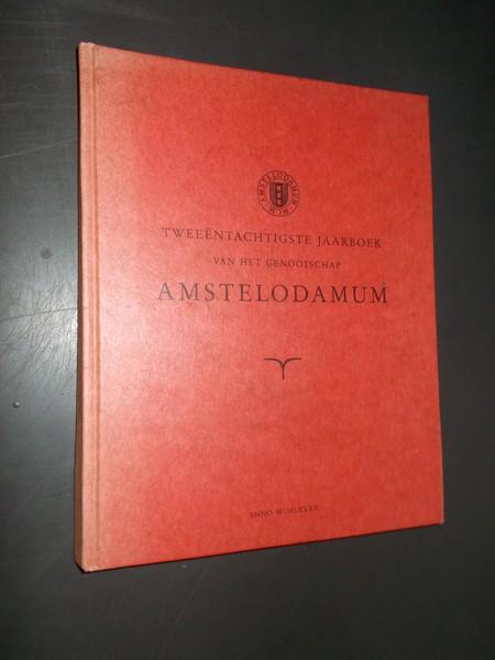 (ED.), - (Amsterdam). Tweeenentachtigste jaarboek van het genootschap Amstelodamum.