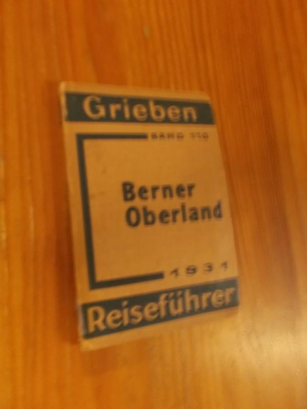 RED.- - Grieben. Reisefuhrer. Berner Oberland.